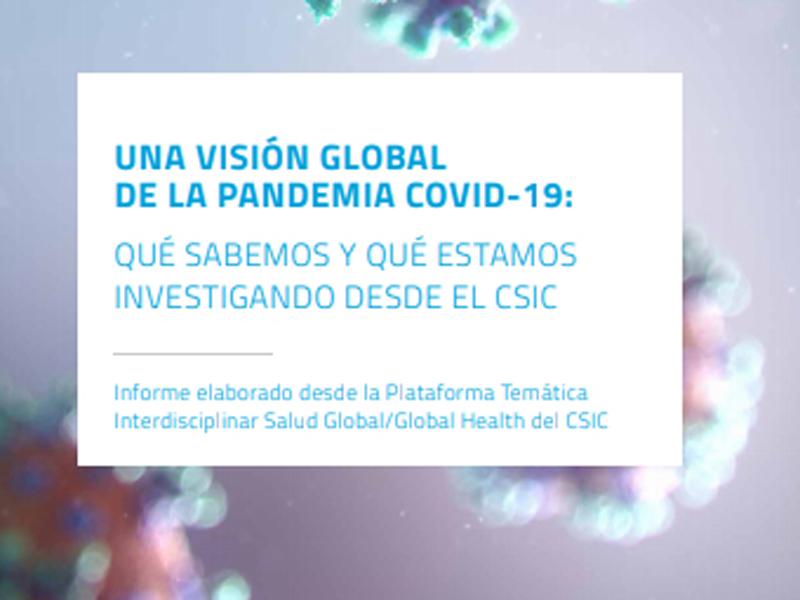 imagen de Una visión global de la pandemia COVID-19: qué sabemos y qué estamos investigando desde el CSIC. / Editorial CSIC
