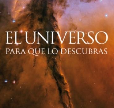 EL UNIVERSO PARA QUE LO DESCUBRAS