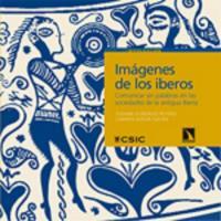Cubierta Imágenes de los iberos. Comunicar sin palabras en las sociedades de la antigua Iberia