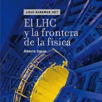 Cubierta El LHC y la frontera de la física