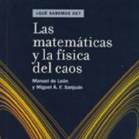 Cubierta Las matemáticas y la física del caos