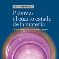 Cubierta Plasma: el cuarto estado de la materia