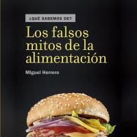 Cubierta Los Falsos Mitos de la Alimentación