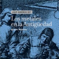 Cubierta Los metales en la Antigüedad